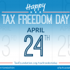 April 24th is National Tax Freedom Day